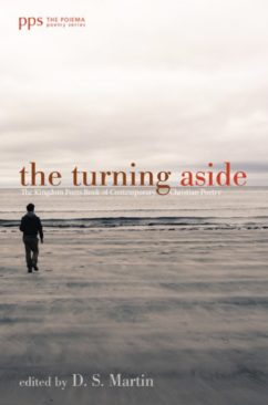 The Turning Aside edited by D.S. Martin