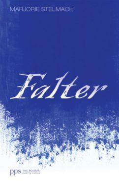 Falter by Marjorie Stelmach