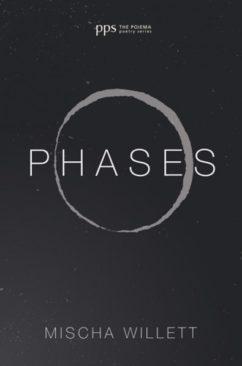 Phases by Mischa Willett