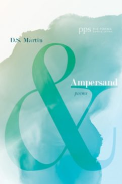 Ampersand Poems | D.S. Martin