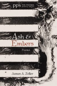 Ash & Embers by James A. Zoller