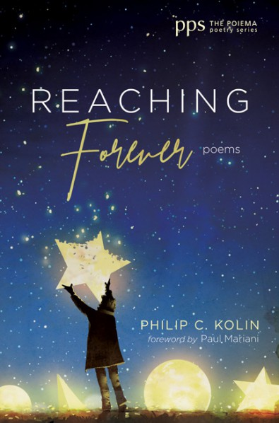 Reaching Forever by Philip C. Kolin
